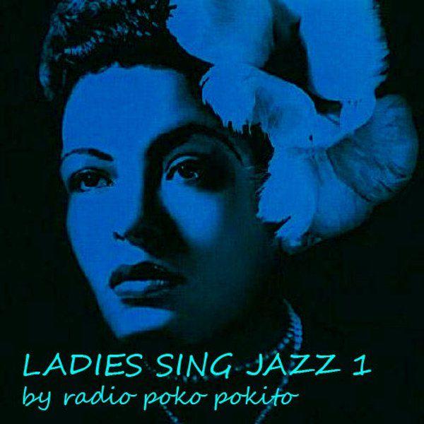"""Check out """"Ladies sing jazz I"""" by radio poko pokito on Mixcloud"""