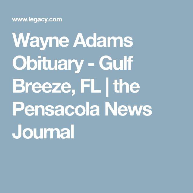 Wayne Adams Obituary - Gulf Breeze, FL | the Pensacola News Journal