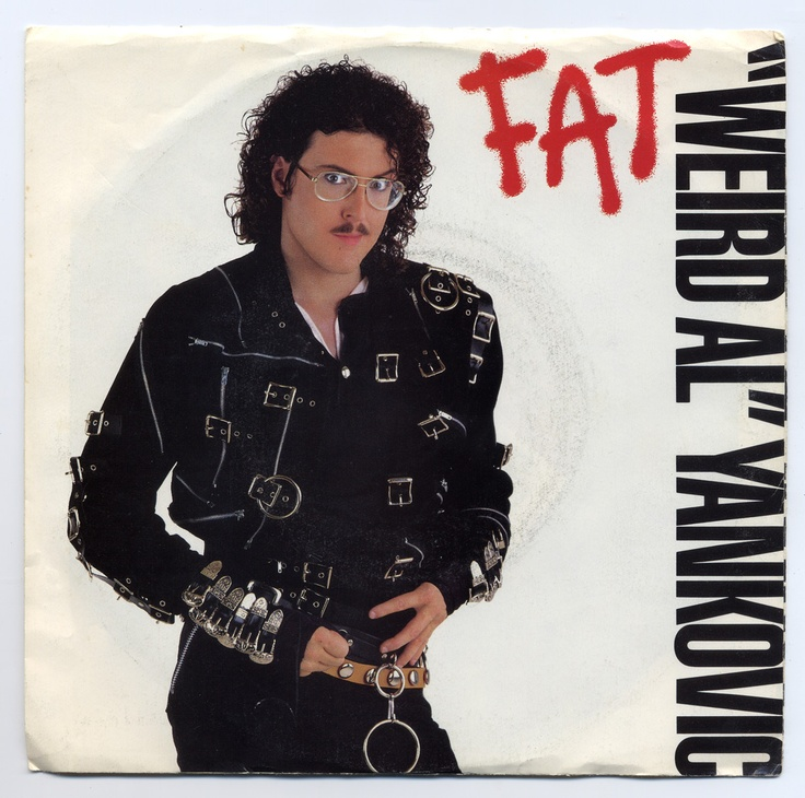 """Weird Al"" Yankovic - Fat / You Make Me (1988)"