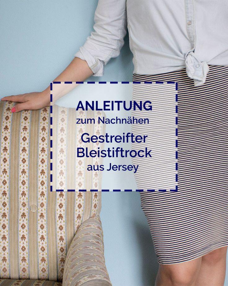 Anleitung gestreifter Bleistiftrock aus Jersey Tweed & Greet