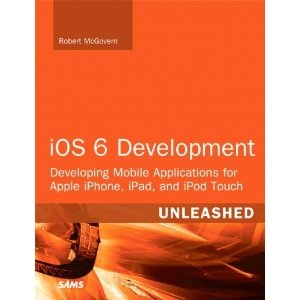 iOS 6 Development Unleashed: Developing Mobile Applications for Apple iPhone, iPad, and iPod Touch: Amazon.ca: Robert McGovern: Books    https://www.amazon.ca/dp/0672336170/ref=as_li_ss_til?tag=bugladcra-20=213385=390985=as4=0672336170=057ZJ5K76W6YA43XSKCT