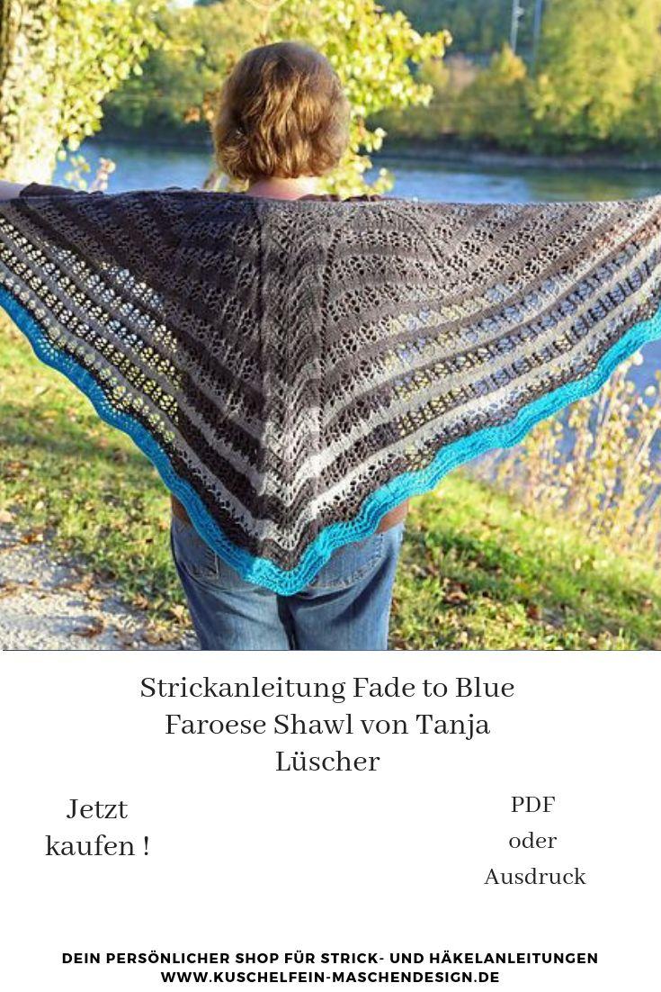 Strickanleitung Fade to Blue Faroese Shawl von Tanja Lüscher