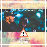 Flosstradamus- HDYGRLZ ANTHM (UNRELEASED) Free DL by Drankenstein on SoundCloud