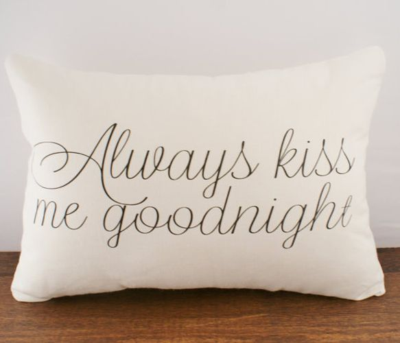 Goodnight Cushion:)Beds, Wedding Gift, Sweets Dreams, Kisses Me, Master Bedrooms, Cushions Covers, Goodnight, Love Quotes, Pillows