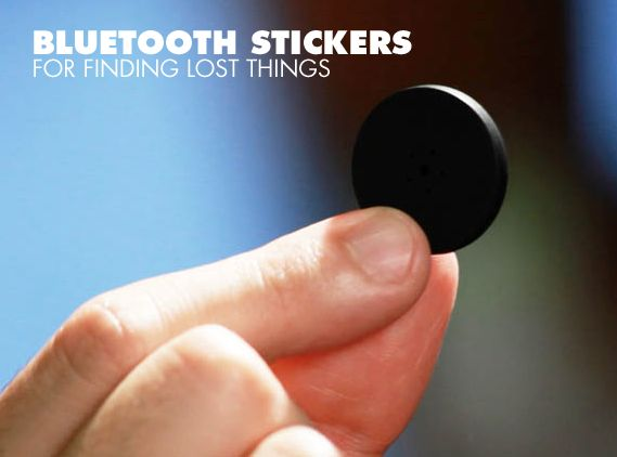 miniature stickers with bluetooth so you can find lost items.  How cool is that...would it work for mind?