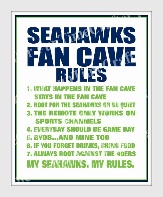 Seahawks Fan Cave Rules! Seahawks fans...this ones for you! Show your Seahawks pride with the digital downloadable file. Simply print at home