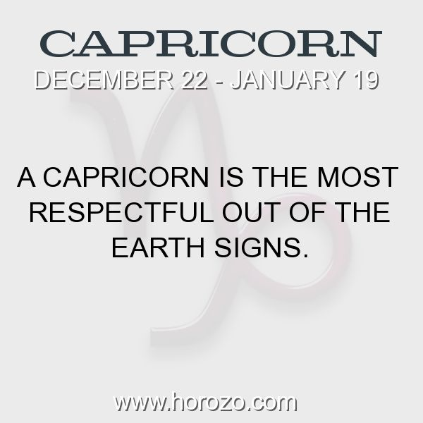 Fact about Capricorn: A Capricorn is the most respectful out of the earth signs. #capricorn, #capricornfact, #zodiac. More info here: www.horozo.com