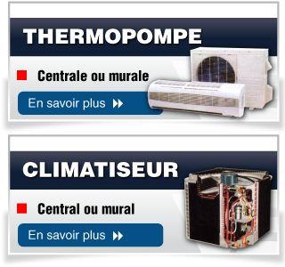 Je ne peux pas survivre sans une thermopompe, ou quelque sorte de chauffage en hiver.