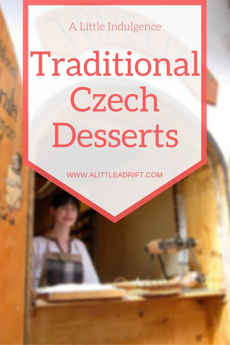 A yummy article about traditional Czech desserts. http://alittleadrift.com/2009/08/traditional_czech_desserts/