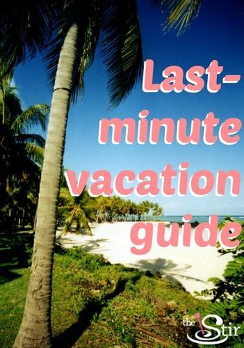 Fly by the seat of your pants! How to plan a LAST MINUTE vacation http://thestir.cafemom.com/home_garden/167869/5_lastminute_vacation_planning_tips?utm_medium=sm&utm_source=pinterest&utm_content=thestir