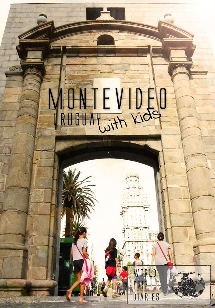Montevideo, the capital of Uruguay, is one of the most child friendly places in the world! - World Trip Diary