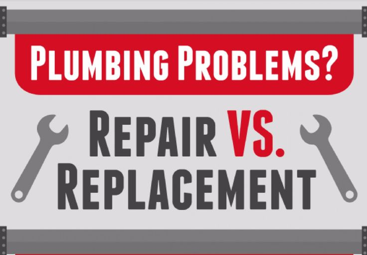 When it comes to plumbing predicaments, should you repair or replace? This infographic may help!