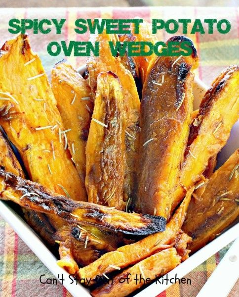 Spicy Sweet Potato Oven Wedges - quick, easy, with amazing taste. #glutenfree #vegan #sweetpotatoes #sidedish #veggie via Can't Stay Out of the Kitchen