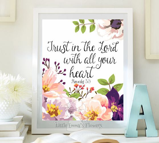 Scripture art Nursery decor Trust in the Lord print instant download Proverbs 3 5 Bible verse decor home decor nursery verse ID92-92a by LittleEmmasFlowers on Etsy https://www.etsy.com/listing/210278647/scripture-art-nursery-decor-trust-in-the