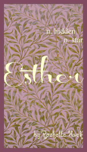Baby Girl Name: Esther (ester). Meaning: Hidden; Possibly meaning Star. Origin: Persian.