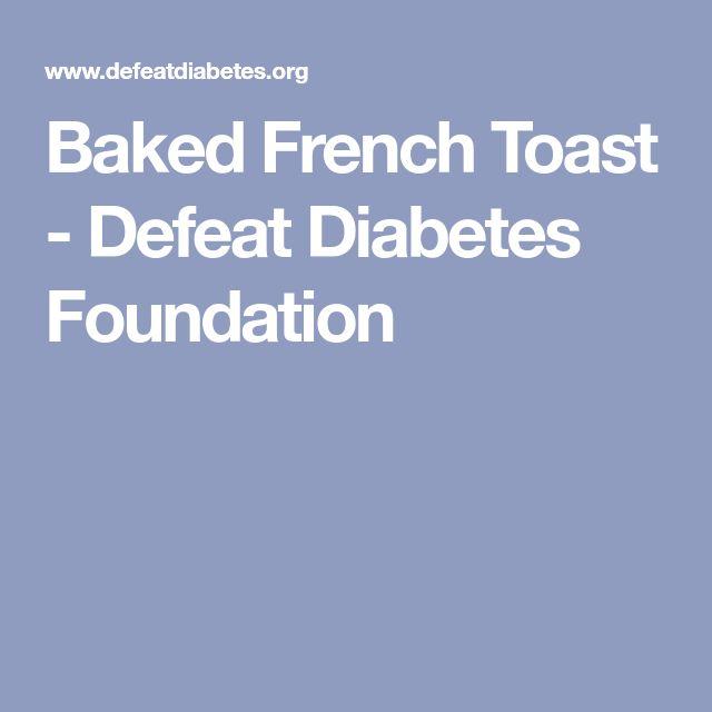 Baked French Toast - Defeat Diabetes Foundation