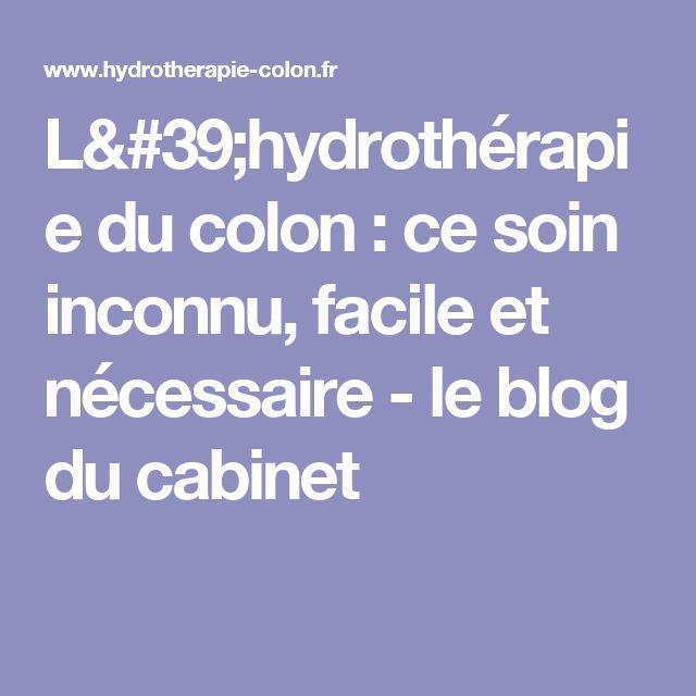 L'hydrothérapie du colon : ce soin inconnu, facile et nécessaire - le blog du cabinet