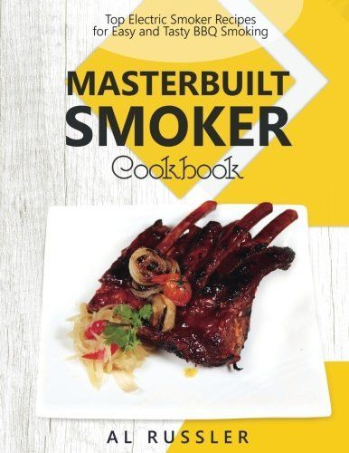 KINDLE MATCHBOOK: GET THE KINDLE EDITION FREE WHEN YOU GRAB THE PAPERBACK EDITION TODAY AMAZING RECIPES TO GET THE MOST OUT OF YOUR MASTERBUILT SMOKER  The best way to enjoy amazing, flavorful meats at home is by smoking them yourself. No need to slave away in the kitchen for hours. The... more details available at https://www.kitchen-dining.com/blog/cookbooks-food-wine/outdoor-cooking/product-review-for-masterbuilt-smoker-cookbook-top-electric-smoker-recipes-for-easy-and-tas