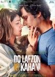 Download Latest Movie Do Lafzon Ki Kahani 2016 Songs. Do Lafzon Ki Kahani Is Directed By Deepak Tijori, Music Director Of Do Lafzon Ki Kahani Is And Movie Release Date Is 4 Mar 2016. Download Do Lafzon Ki Kahani Mp3 Songs Which Contains 0 At SongsPK.