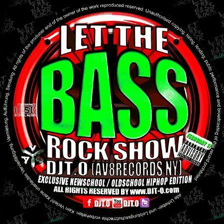 DJT.O - LET THE BASSROCK SHOW FEBRUARY 2017     #DJT.O #EDM #FEBRUARY2017 #HipHop #LETTHEBASSROCKSHOW #Mixcloud #Mixtape #Party #Musik #Hiphop #House #Webradio #Breakzfm