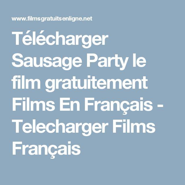 Télécharger Sausage Party le film gratuitement Films En Français - Telecharger Films Français