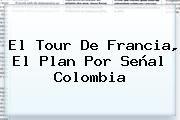 http://tecnoautos.com/wp-content/uploads/imagenes/tendencias/thumbs/el-tour-de-francia-el-plan-por-senal-colombia.jpg Señal Colombia. El Tour de Francia, el plan por Señal Colombia, Enlaces, Imágenes, Videos y Tweets - http://tecnoautos.com/actualidad/senal-colombia-el-tour-de-francia-el-plan-por-senal-colombia/