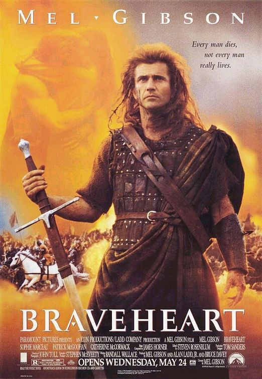 "Braveheart (1995) - this movie tears at my heart when his wife is killed, but I love how he comes back and gives those ""nobles"" a whoopin'! Oh yeah, am I'm watching this right now."