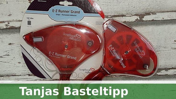 Tanjas schneller Basteltipp: Kleberoller E-Z-Runner Grand  [deutsch]