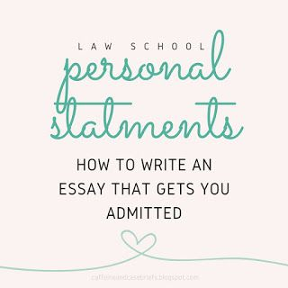 Writing A Personal Statement For Law School | Caffeine and Case Briefs | Bloglovin'