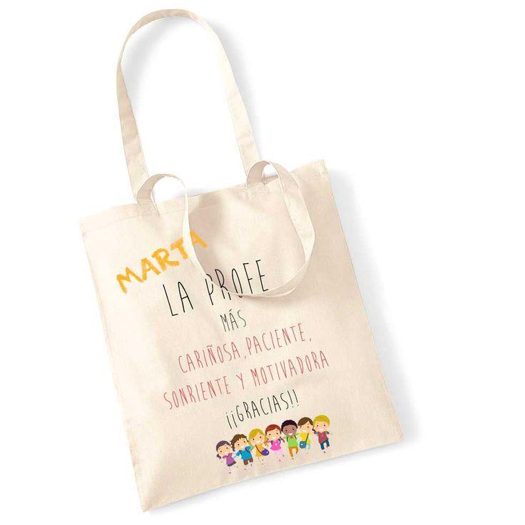Bolsa personalizada para regalar a la profesora. Con el nombre de la maestra y un mensaje cariñoso.