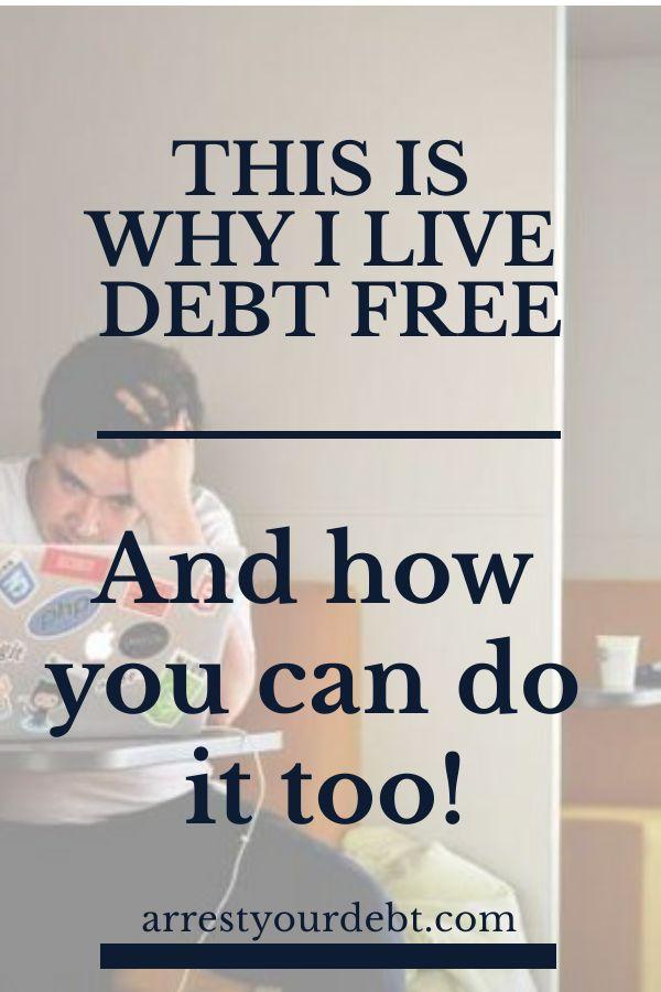 The Main Reason I Live Debt Free