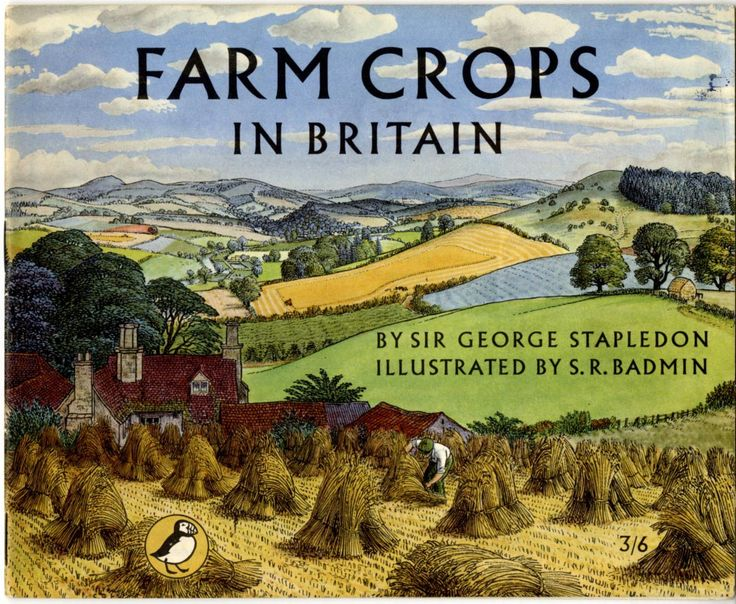 S.R.Badmin, Farm Crops in Britain 1955 for Puffin