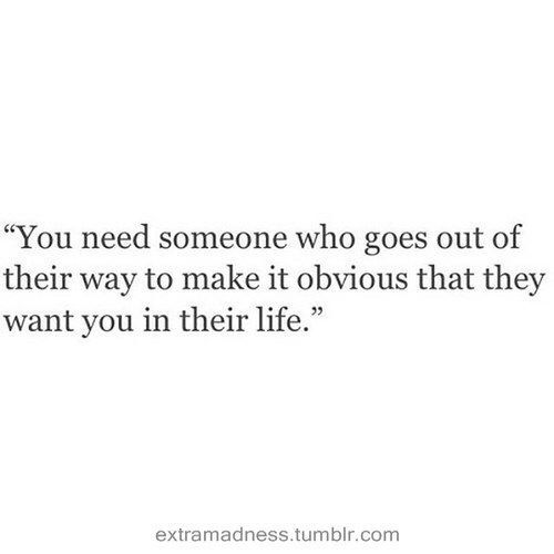 you need someone who goes out of their way
