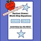 This activity consists of sixteen multi-step equations for students to solve (eight for each partner).  These problems will require students to use...