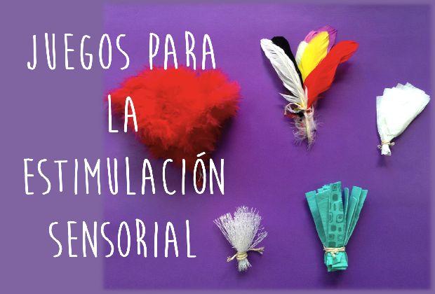 JUEGOSPARALAESTIMULACIONSENSORIAL_Eugenia Romero