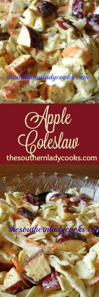 The Southern Lady Cooks Apple Coleslaw