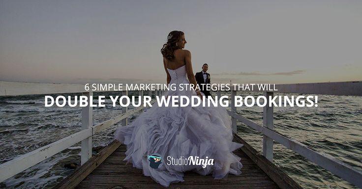 6 Marketing strategies that will double your wedding bookings | Studio Ninja