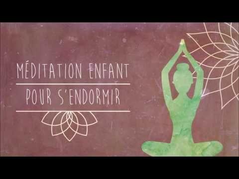 Méditation pour enfant : S'endormir tranquillement - YouTube