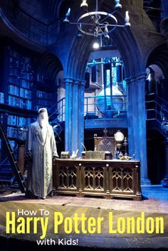 The where, why and how to Harry Potter London with kids. . . . | Harry Potter tour London | Harry Potter Studio Tour | How do i get to Harry Potter studio | Harry Potter studio tickets |
