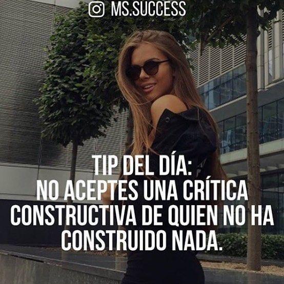 Tip del día: No aceptes una crítica constructiva de quién no ha construido nada.  #Consejo #frases #hoy #sigueadelante