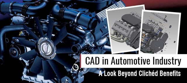 Importance of CAD platforms in Designing & Fabrication of Automotive Parts