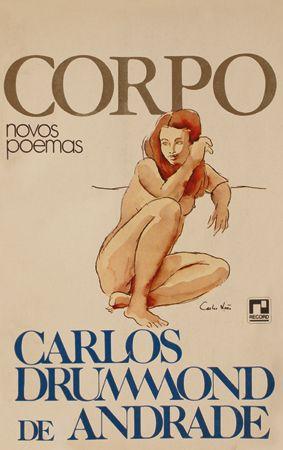 Carlos Drummond de Andrade. Corpo (1984)