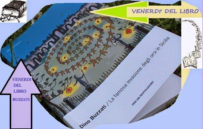 IL MIO MONDO DELLA LETTURA: Venerdì del libro  19 settembre,  BUZZATI - STORIE...