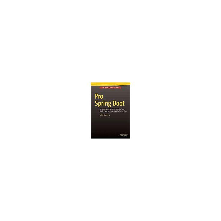 Pro Spring Boot (Paperback) (Felipe Gutierrez)
