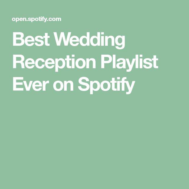 Best 25+ Wedding Reception Playlist Ideas On Pinterest