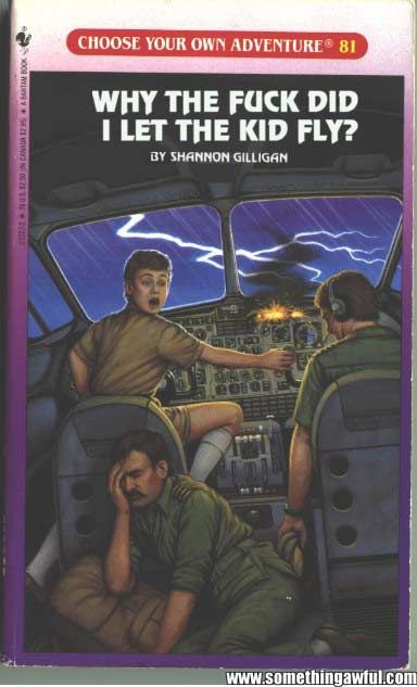 Something Awful - Choose Your Own Adventure Books That Never Quite Made It