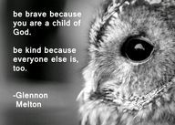 Be Brave. Be Kind. Carry On Warriors - Teachers