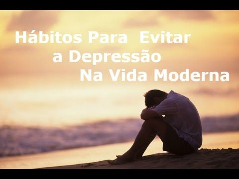 Hábitos Para Evitar a Depressão Na Vida Moderna - Washington Luiz Rodrigues - YouTube