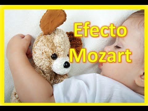 Efecto Mozart para estimular la inteligencia de tu bebé-MÚSICA PARA BEBÉS - YouTube