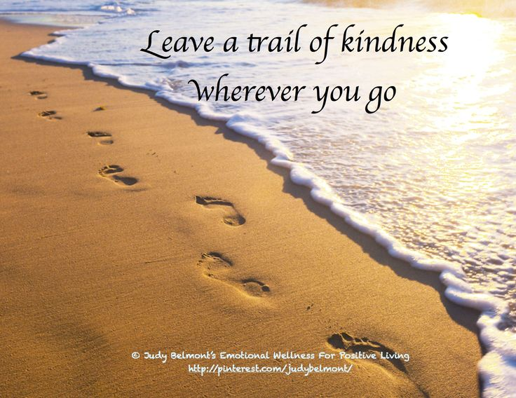 Are you leaving a trail of kindness?